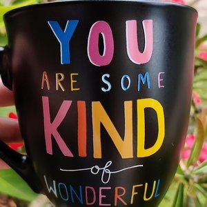 """⭐HP⭐  NEW - """"You are Some Kind of Wonderful"""" Mug"""